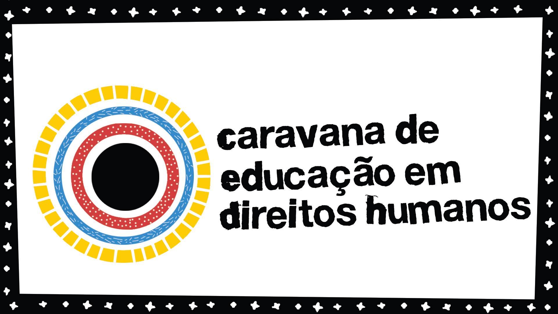 Caravana da Educaçao em Direitos Humanos